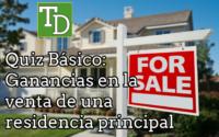 Quiz Básico: Ganancias en la venta de una residencia principal 2